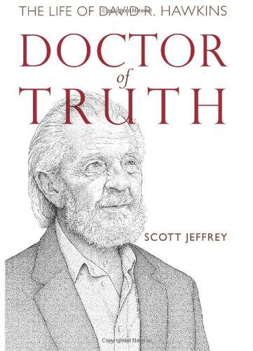 Download Doctor of Truth, The Life of David R. Hawkins pdf epub