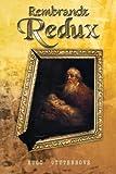Rembrandt Redux, Hugo Uyttenhove, 1468538853