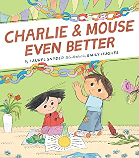 Book Cover: Charlie & Mouse Even Better: Book 3