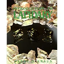 Introduction To Lapidary