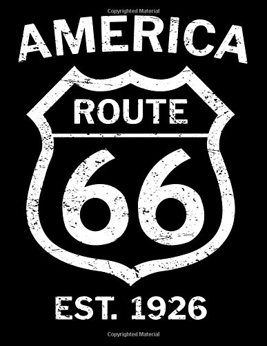 Download America Route 66 Est. 1926: Travel Log Blanked Lined 100 Page 8.5 x 11 inch Notebook Journal for Writing and Taking Notes pdf epub