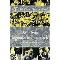 Archivos legendarios del rock: Las anécdotas rockeras que