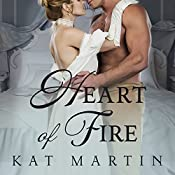Heart of Fire: Heart Trilogy Series, Book 2 | Kat Martin