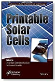 Printable Solar Cells (Advances in Hydrogen Production and Storage (AHPS))