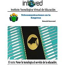 Telecomunicaciones en la empresa (Spanish Edition)