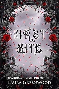 First Bite Bite Of The Past Laura Greenwood vampire paranormal romance