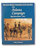 img - for Atlanta Campaign (Great Military Campaigns of the Civil War) book / textbook / text book