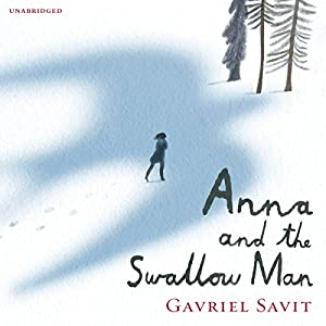 Anna and the Swallow Man Audiobook