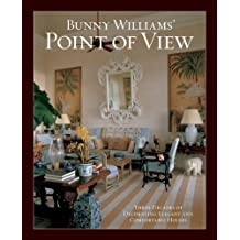 Bunny Williams' Point of View by Bunny Williams (2007-10-31)