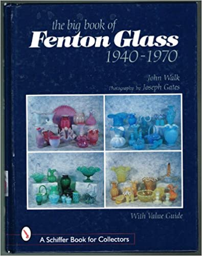 Book The Big Book of Fenton Glass: 1940-1970