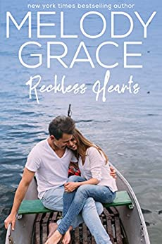Reckless Hearts (An Oak Harbor Love Story Book 3) by [Grace, Melody]