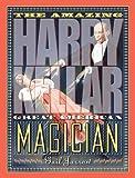 The Amazing Harry Kellar: Great American Magician
