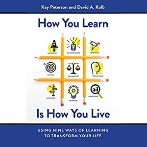 How You Learn Is How You Live Audiobook