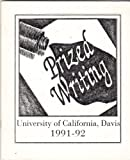 img - for PRIZED WRITING University of California, Davis, 1991-92 an Anthology of Undergraduate Prose book / textbook / text book