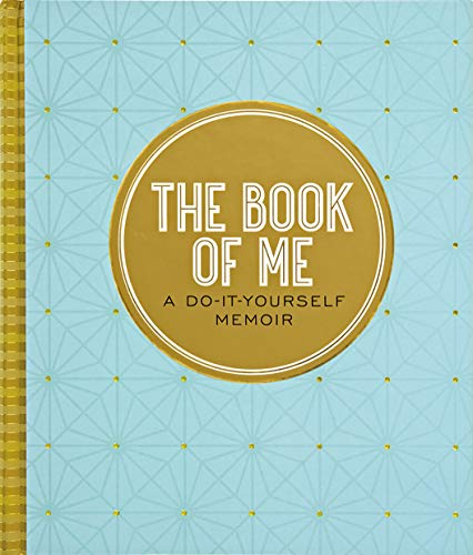 The Book of Me, 2nd Edition (Autobiographical Journal) (Questions To Ask Grandparents About Their Life)