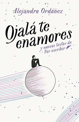 Ojala te enamores / I Hope You Fall in Love (Spanish Edition) [Alejandro Ordonez] (Tapa Blanda)