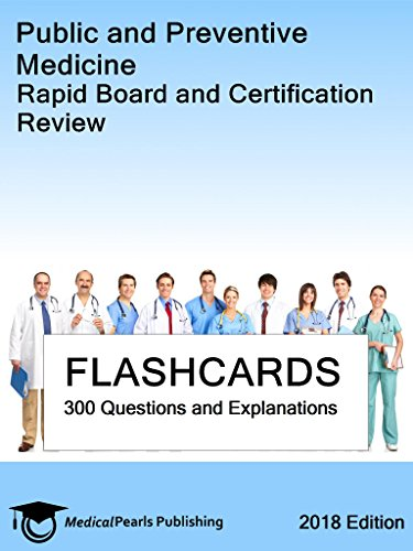 Public and Preventive Medicine: Rapid Board and Certification Review