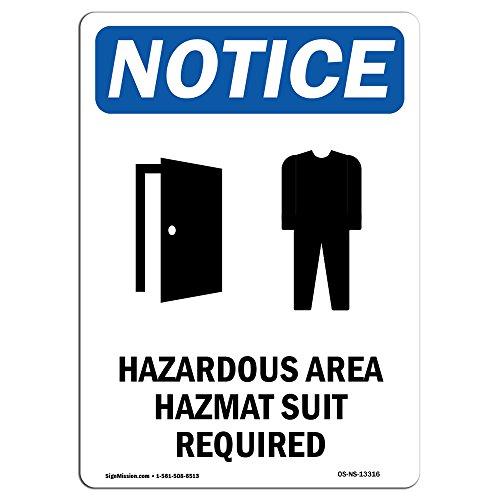 OSHA Notice Sign - Hazardous Area Hazmat | Choose from: Aluminum, Rigid Plastic Or Vinyl Label Decal | Protect Your Business, Construction Site, Warehouse & Shop Area | Made in The USA