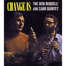 Change Is /  The Don Rendell/Ian Carr Quintet