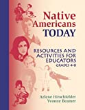 Native Americans Today, Arlene Hirschfelder and Yvonne Beamer, 1563086948