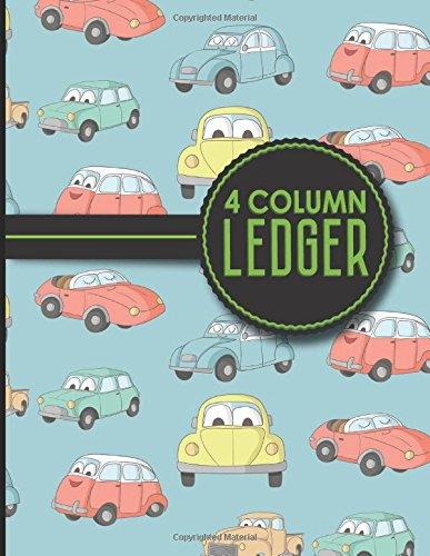 """Read Online 4 Column Ledger: Accounting Pad, Accounting Journal Paper, Personal Bookkeeping Ledger, Cute Cars & Trucks Cover, 8.5"""" x 11"""", 100 pages (Volume 33) PDF"""