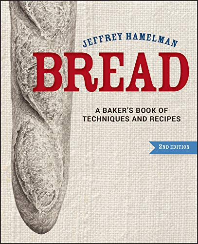Bread: A Baker's Book of Techniques and Recipes from Wiley