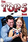 The Top 5 Book, ZumFelde, Brett, 0974676004