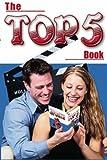 The Top 5 Book, ZumFelde, Brett, 0974676004
