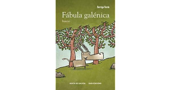 Amazon.com: Fábula galénica (9788492630936): Galicia. Junta ...