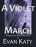 img - for A Violet March (Samantha Rialto Mysteries Book 3) book / textbook / text book