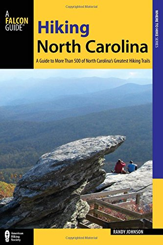 Winston Salem North Carolina Map (Hiking North Carolina: A Guide to More Than 500 of North Carolina's Greatest Hiking Trails (State Hiking Guides Series))