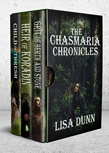 The Chasmaria Chronicles by [Dunn, Lisa]