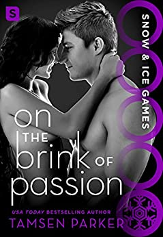 On the Brink of Passion: Snow & Ice Games by [Parker, Tamsen]