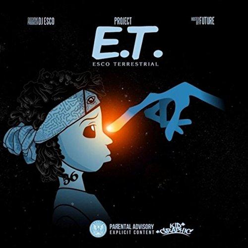 Project E.T. [Explicit]