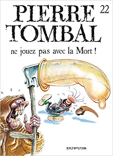 Pierre Tombal – tome 20 - Mort de rire (French Edition)