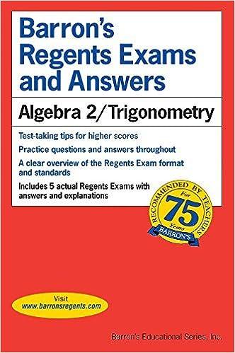 Regents Exams and Answers: Algebra 2/Trigonometry (Barron's Regents Exams and Answers) by Meg Clemens (2015-11-01)