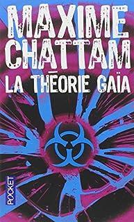La théorie Gaïa, Chattam, Maxime