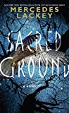Sacred Ground: A Novel