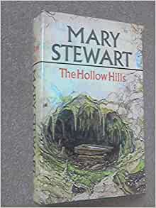 The Hollow Hills Mary Stewart 8601402778256 Amazon Com border=