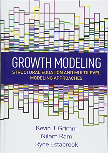 Growth Modeling: Structural Equation and Multilevel Modeling Approaches (Methodology in the Social Sciences)