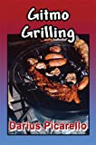 Gitmo Grilling, Darius Picarello, 1413748511