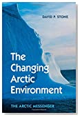 The Changing Arctic Environment: The Arctic Messenger