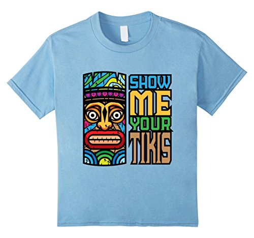 Show Me Your Tikis Luau Party T-Shirt