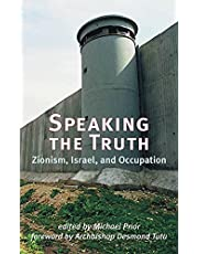 Speaking The Truth Zionism Isreal And Occupation