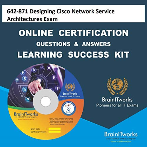 642-871 Designing Cisco Network Service Architectures ExamCertification Online Video Learning Made Easy ()