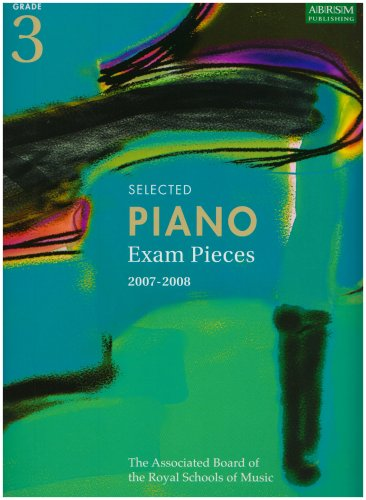 Download Selected Piano Exam Pieces Grade 3 2007-2008 ebook