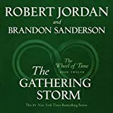 The Gathering Storm: Book Twelve of the Wheel of