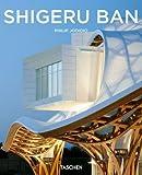 Shigeru Ban, Philip Jodidio, 3836530767