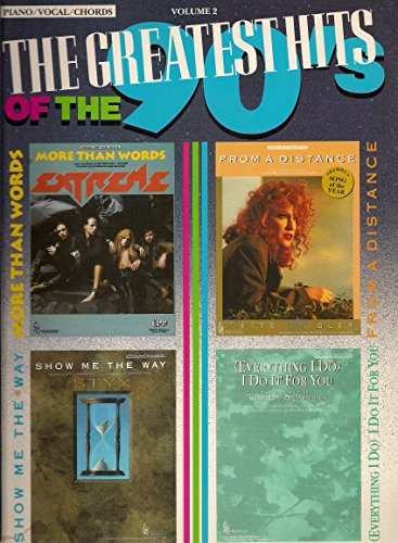 The Greatest Hits of the 90's Volume 2 - Piano/vocal/chords (Wanna Music Sheet Cry)