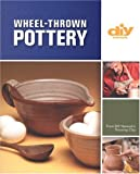 Wheel-Thrown Pottery, Cara Biasucci and Bill Van Gilder, 1579908551